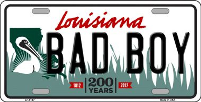 Bad Boy Louisiana Novelty Wholesale Metal License Plate