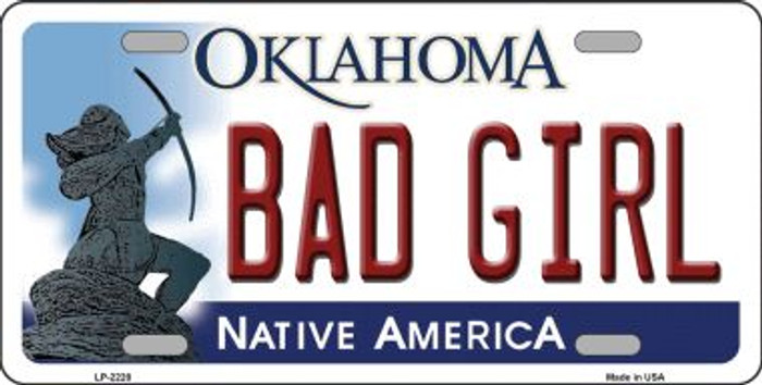 Bad Girl Oklahoma Novelty Wholesale Metal License Plate LP-6228