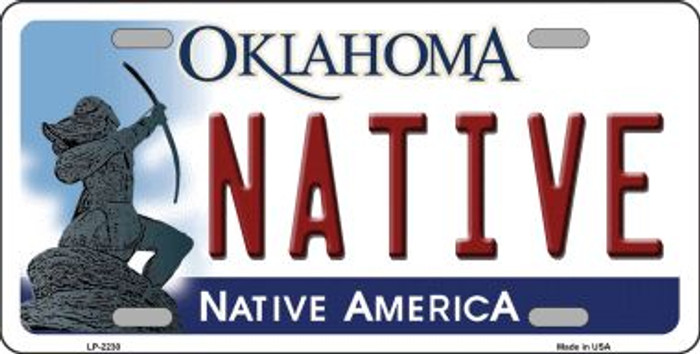 Native Oklahoma Novelty Wholesale Metal License Plate LP-6230