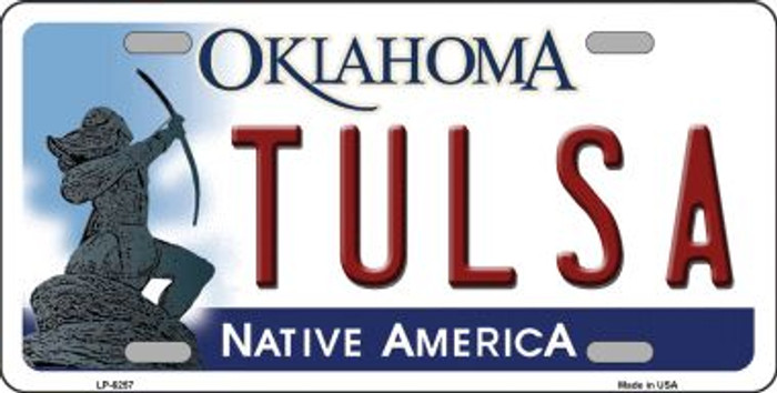 Tulsa Oklahoma Novelty Wholesale Metal License Plate LP-6257