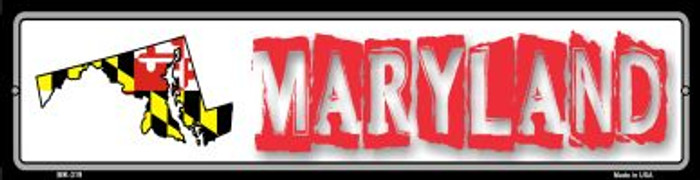 Maryland State Outline Wholesale Novelty Mini Metal Street Sign MK-319