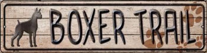 Boxer Trail Wholesale Novelty Mini Metal Street Sign MK-454