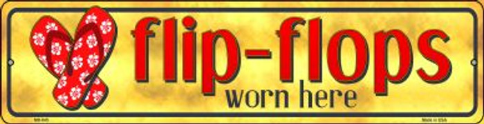 Flip Flop Worn Here Wholesale Novelty Mini Metal Street Sign MK-845
