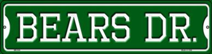 Bears Dr Wholesale Novelty Mini Metal Street Sign MK-944