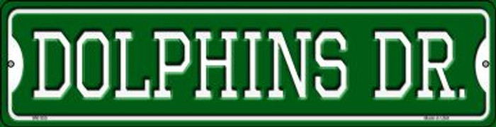 Dolphins Dr Wholesale Novelty Mini Metal Street Sign MK-955