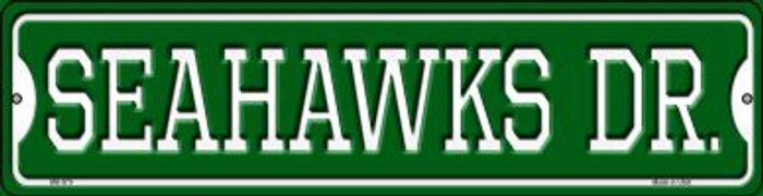 Seahawks Dr Wholesale Novelty Mini Metal Street Sign MK-970