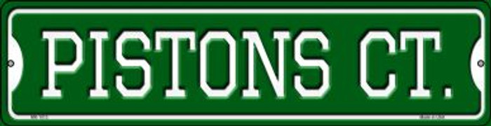Pistons Ct Wholesale Novelty Mini Metal Street Sign MK-1013
