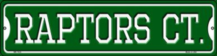 Raptors Ct Wholesale Novelty Mini Metal Street Sign MK-1033