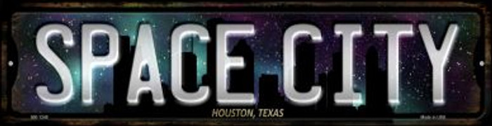 Houston Texas The Space City Wholesale Novelty Mini Metal Street Sign MK-1248