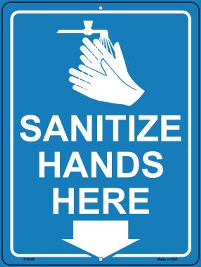 Sanitize Hands Here Wholesale Novelty Metal Parking Sign P-2840