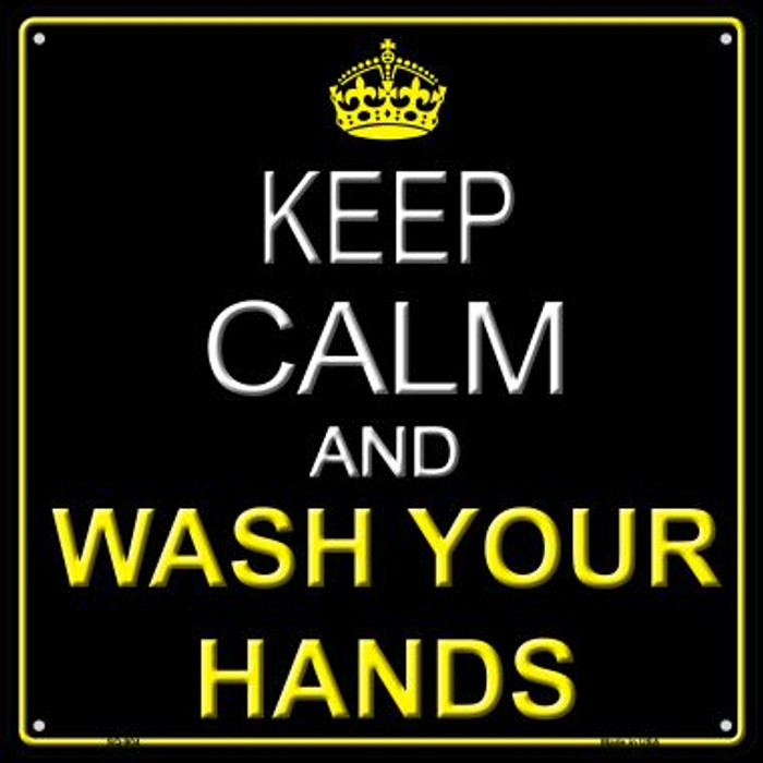 Keep Calm Wash Your Hands Wholesale Novelty Metal Square Sign SQ-904