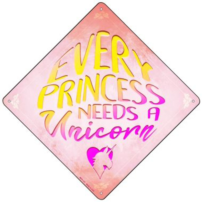 Every Princess Needs A Unicorn Wholesale Novelty Mini Metal Crossing Sign MCX-322