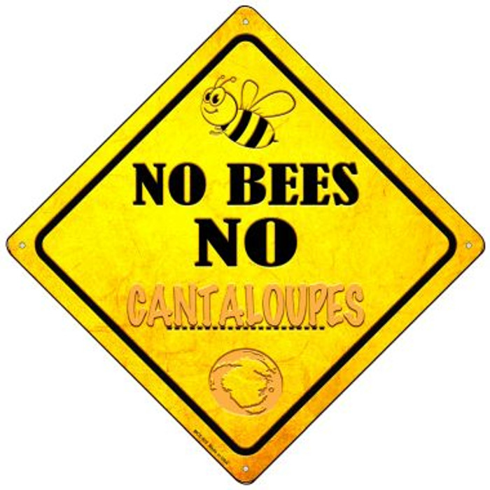 No Bees No Cantaloupes Wholesale Novelty Mini Metal Crossing Sign MCX-325