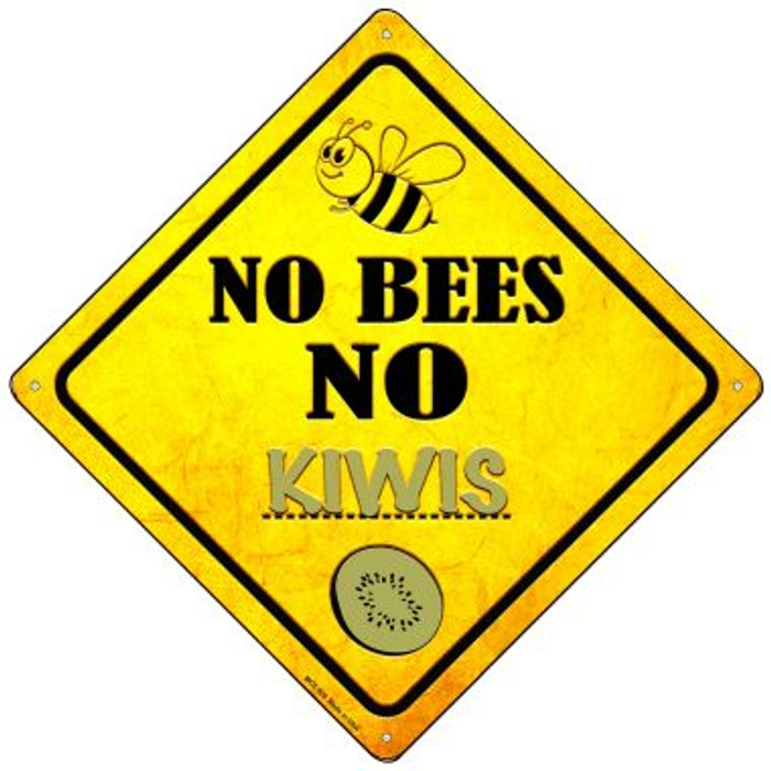 No Bees No Kiwis Wholesale Novelty Mini Metal Crossing Sign MCX-329