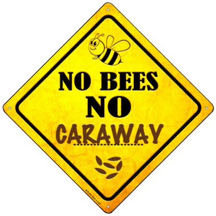 No Bees No Caraway Wholesale Novelty Mini Metal Crossing Sign MCX-356