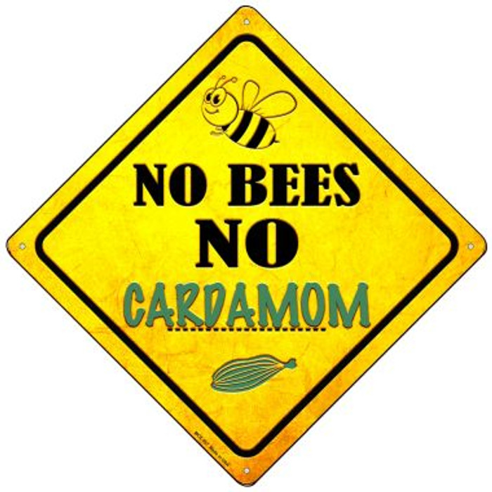No Bees No Cardamom Wholesale Novelty Mini Metal Crossing Sign MCX-357