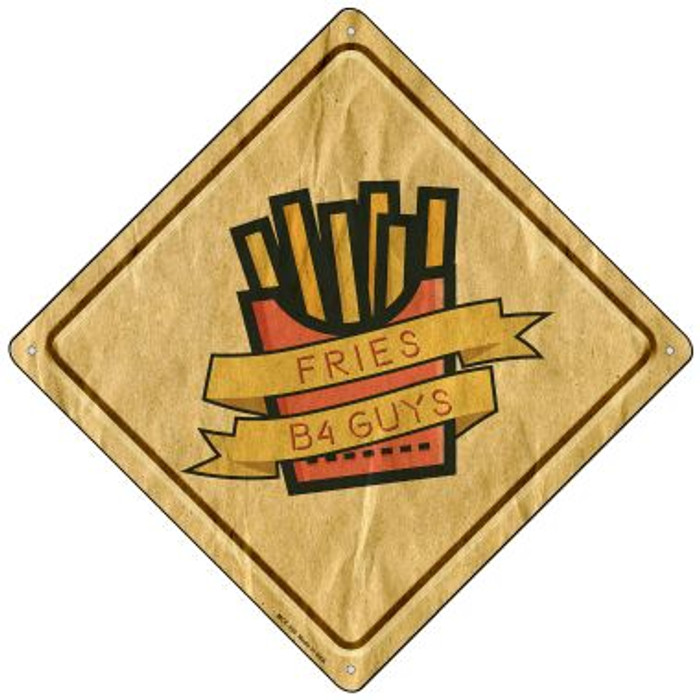 Fries Before Guys Wholesale Novelty Mini Metal Crossing Sign MCX-359