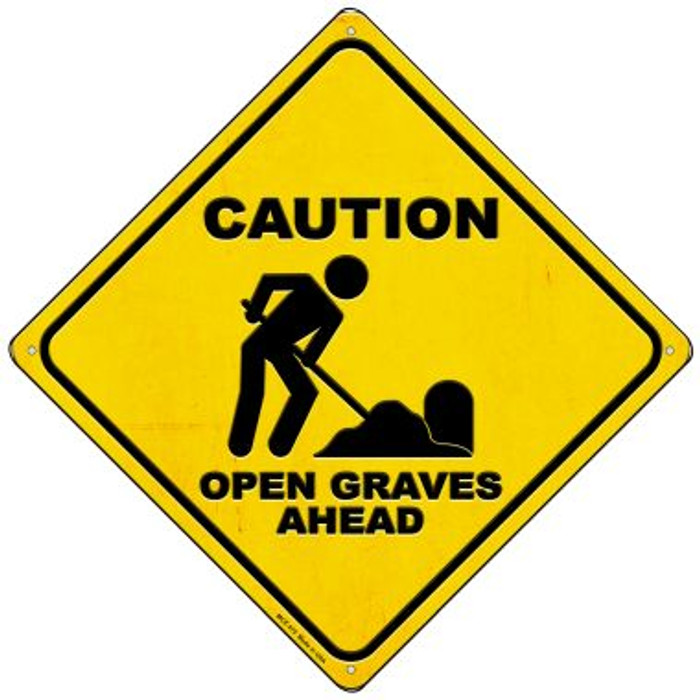 Caution Open Graves Ahead Wholesale Novelty Mini Metal Crossing Sign MCX-375