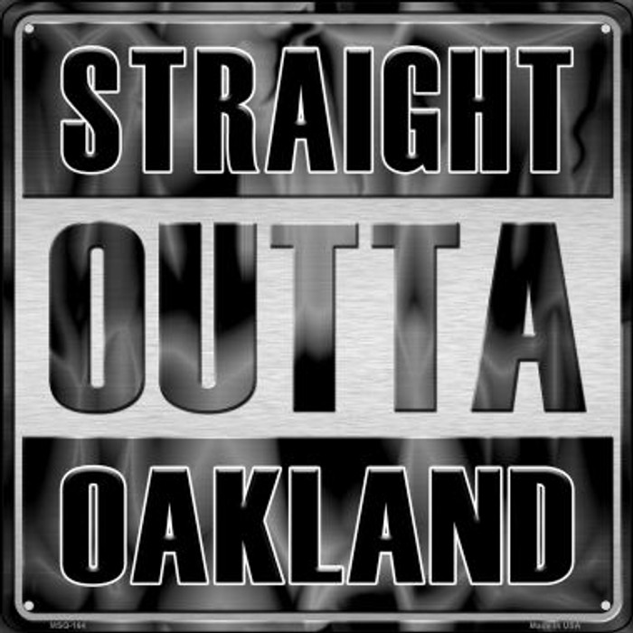 Straight Outta Oakland Wholesale Novelty Mini Metal Square MSQ-164