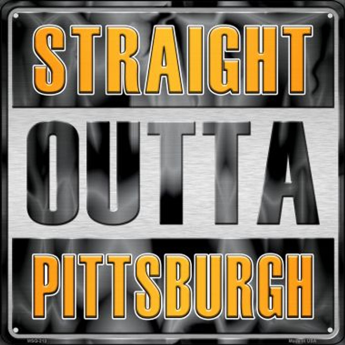 Straight Outta Pittsburgh Wholesale Novelty Mini Metal Square MSQ-213