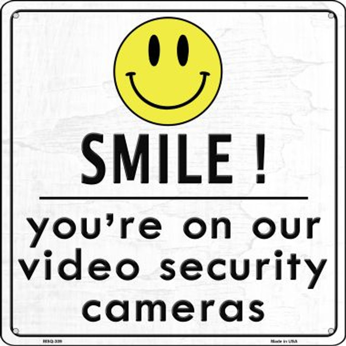 Smile! You're On Our Security Cameras Wholesale Novelty Mini Metal Square MSQ-309
