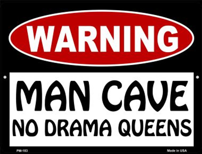 Man Cave No Drama Queens Wholesale Novelty Mini Metal Parking Sign PM-183