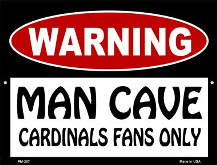 Man Cave Cardinals Fans Only Wholesale Novelty Mini Metal Parking Sign PM-207