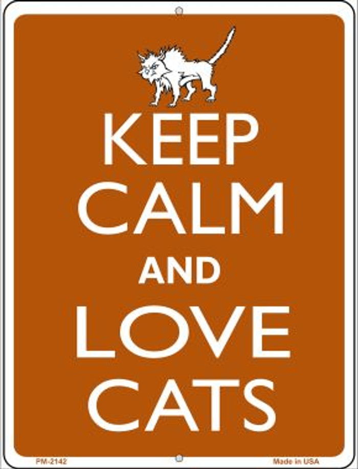 Keep Calm And Love Cats Wholesale Novelty Mini Metal Parking Sign PM-2142