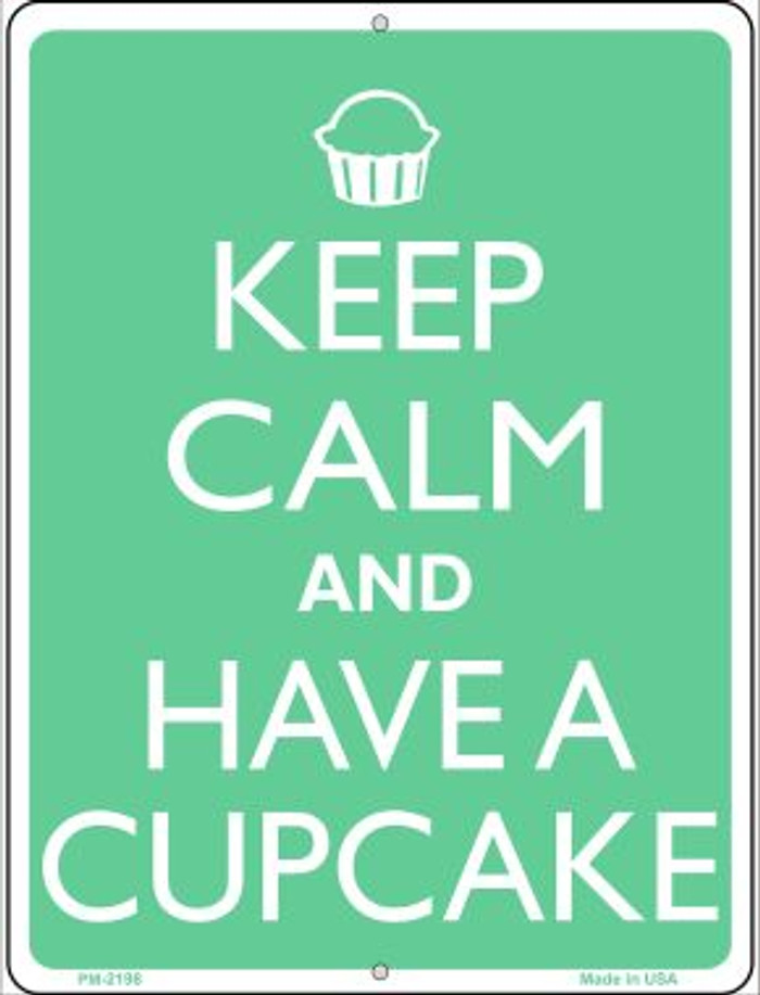 Keep Calm And Have a Cupcake Wholesale Novelty Mini Metal Parking Sign PM-2198