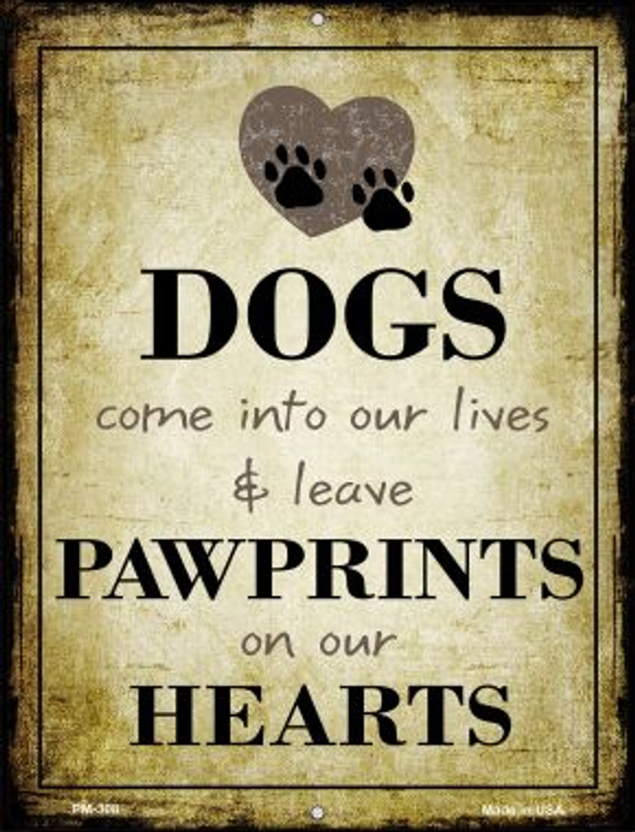 Paw Prints On Our Hearts Wholesale Novelty Mini Metal Parking Sign PM-308