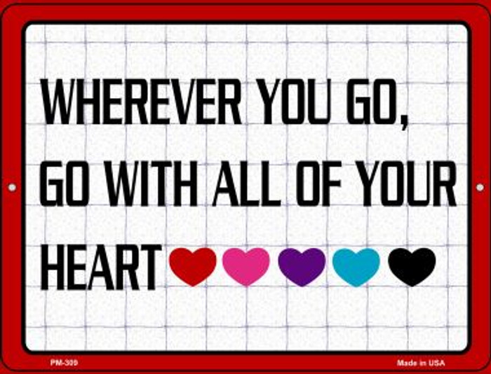 Go With All Your Heart Wholesale Novelty Mini Metal Parking Sign PM-309