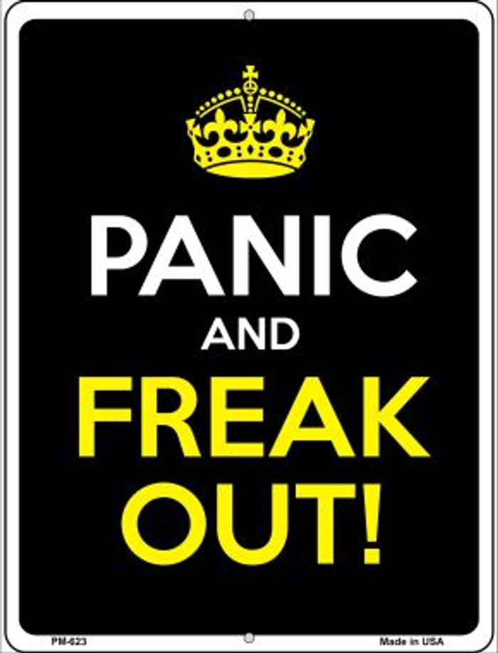 Panic And Freak Out Wholesale Novelty Mini Metal Parking Sign PM-623