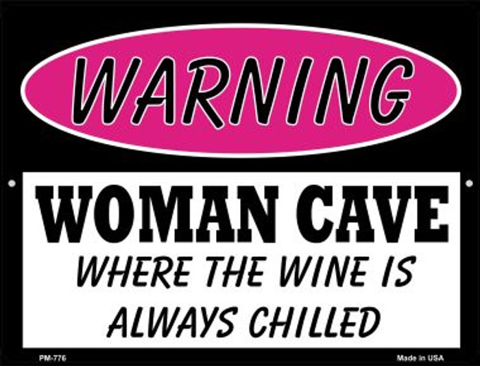 The Wine Is Always Chilled Wholesale Novelty Mini Metal Parking Sign PM-776