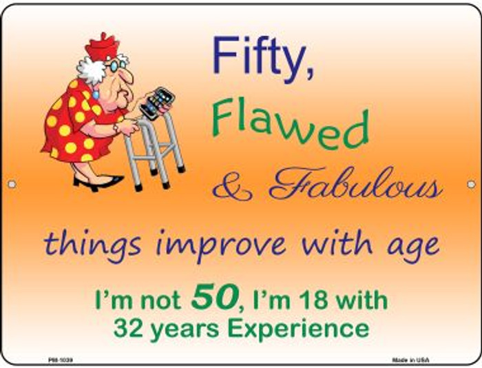 Fifty Flawed Wholesale Novelty Mini Metal Parking Sign PM-1039