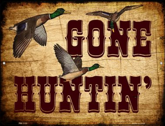 Gone Huntin Wholesale Novelty Mini Metal Parking Sign PM-1123