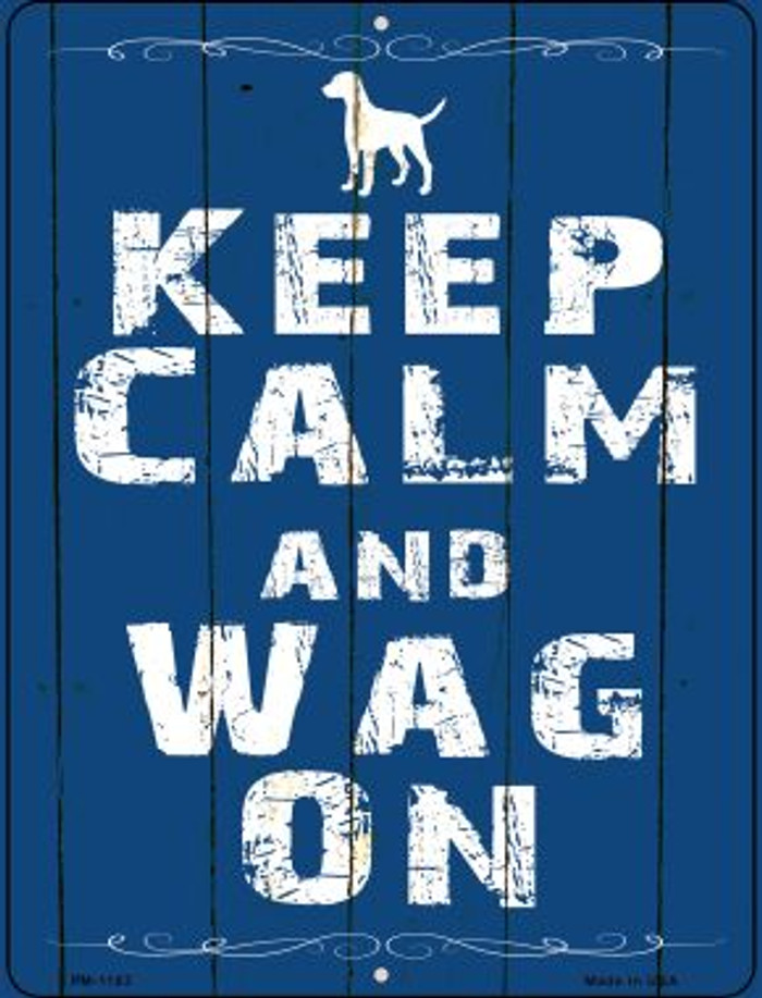 Keep Calm Wag On Wholesale Novelty Mini Metal Parking Sign PM-1193