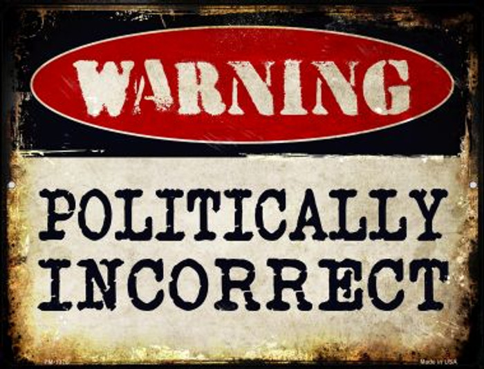 Politically Incorrect Wholesale Novelty Mini Metal Parking Sign PM-1376