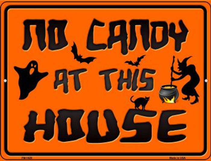 No Candy At This House Wholesale Novelty Mini Metal Parking Sign PM-1428