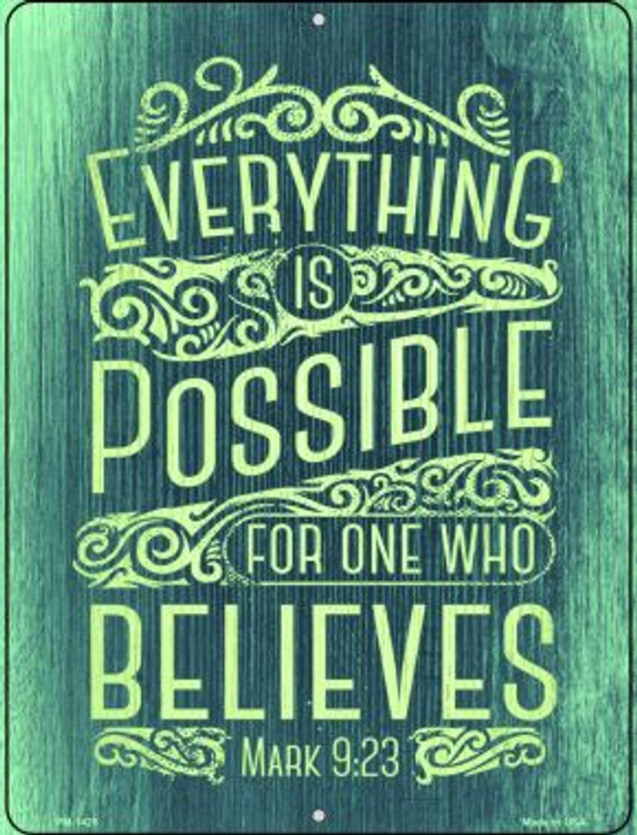 Everything Is Possible Wholesale Novelty Mini Metal Parking Sign PM-1426