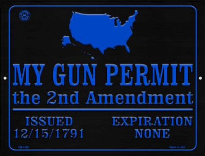 My Gun Permit Wholesale Novelty Mini Metal Parking Sign PM-1489