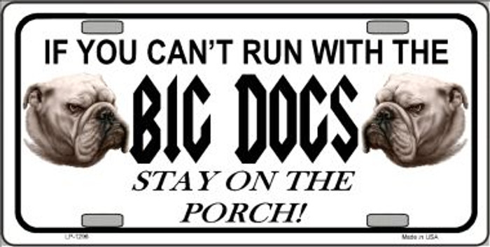Run With The Big Dogs Novelty Wholesale Metal License Plate LP-1296