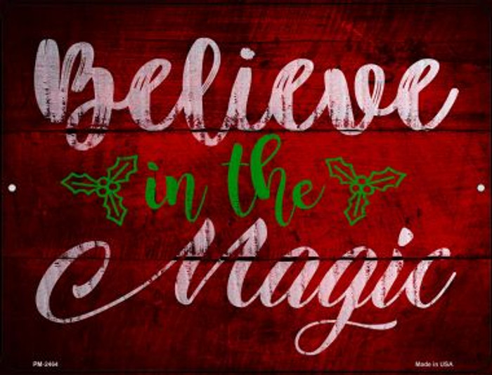 Believe In Magic Wholesale Novelty Mini Metal Parking Sign PM-2464