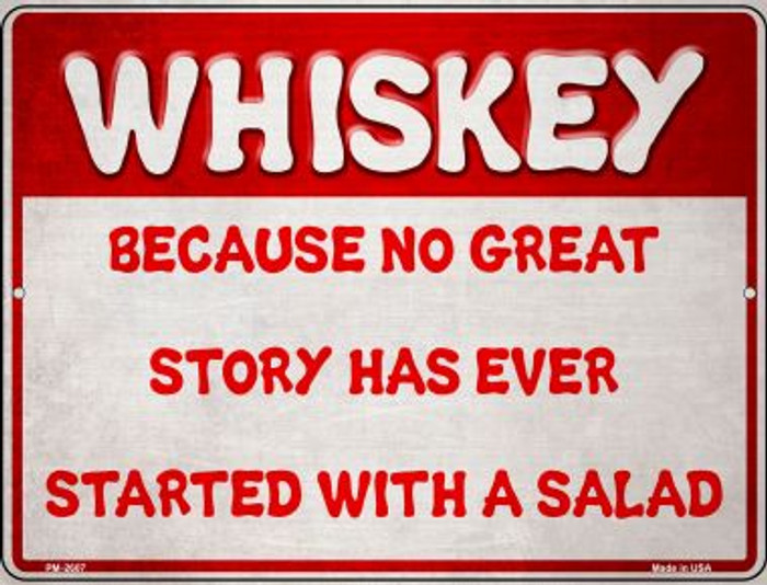 Whiskey and a Great Story Wholesale Novelty Mini Metal Parking Sign PM-2607