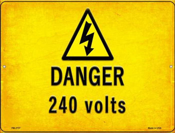 Danger 240 Volts Wholesale Novelty Mini Metal Parking Sign PM-2737