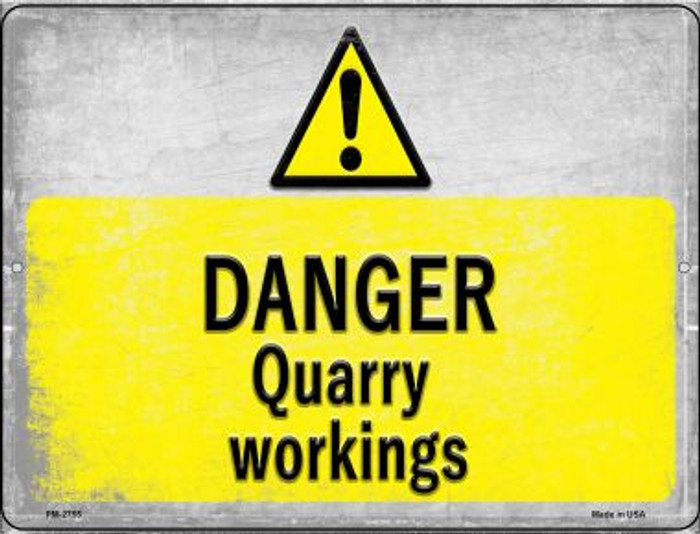 Danger Quarry Workings Wholesale Novelty Mini Metal Parking Sign PM-2755