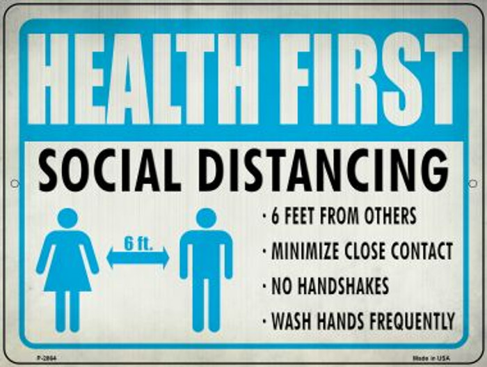 Health First Social Distancing Wholesale Novelty Metal Parking Sign P-2864