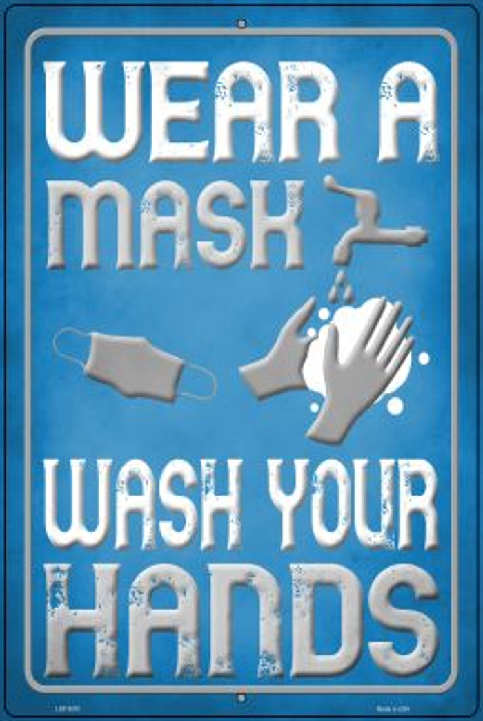 Wear A Mask, Wash Your Hands Wholesale Novelty Metal Large Parking Sign LGP-2870