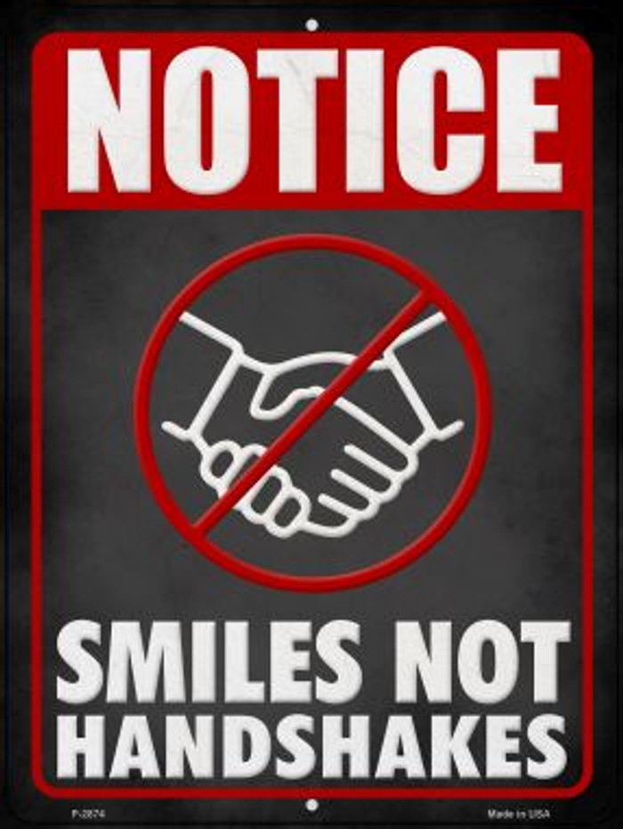Smiles Not Shakes Wholesale Novelty Metal Parking Sign P-2874