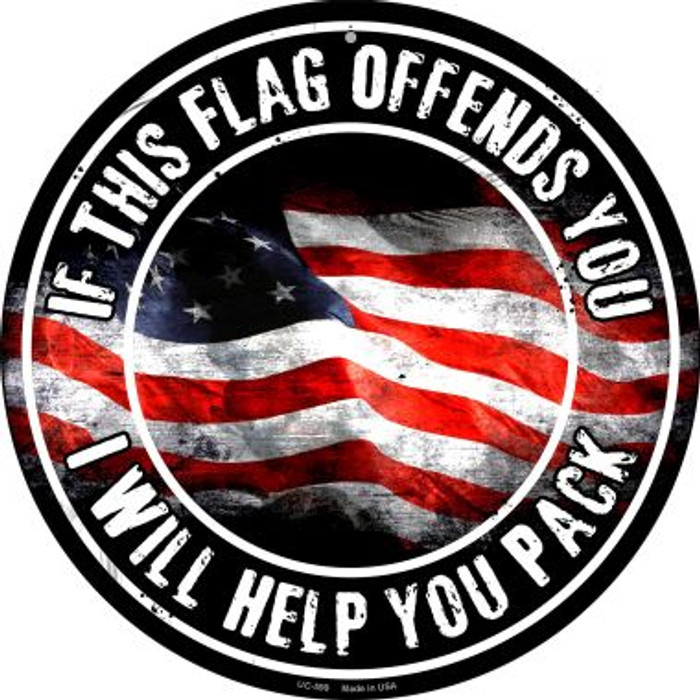 This Flag Offends You Wholesale Novelty Small Metal Circular Sign UC-599