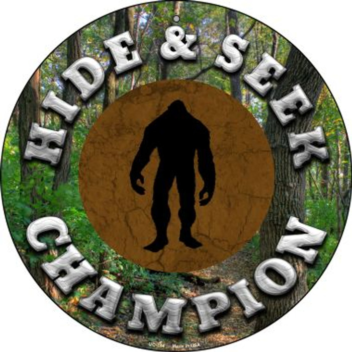 Hide and Seek Champion Bigfoot Wholesale Novelty Small Metal Circular Sign UC-754